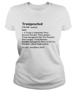 The Definition Trumpeached classic ladies