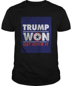 Trump Won Get Over It Guys