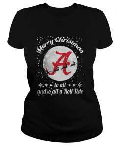 Alabama Crimson Tide Merry Christmas To All And To All A Roll Tide Ladies Tee