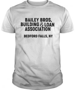Bailey bros building and loan association bedford falls ny Guys