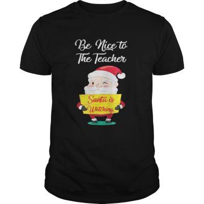 Be nice to the teacher Santa is watching Guys