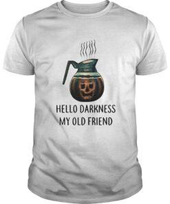 Coffee hello darkness my old friend halloween Guys