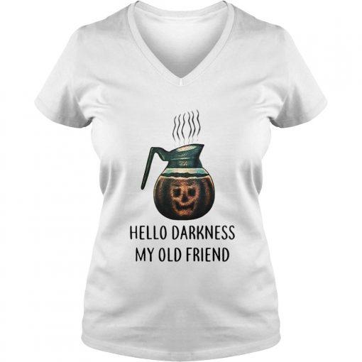 Coffee hello darkness my old friend halloween Ladies VNeck