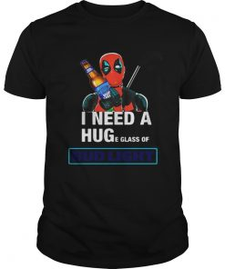 Deadpool I need a huge glass off Bud Light shirt