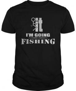FIt Im going fishing guys