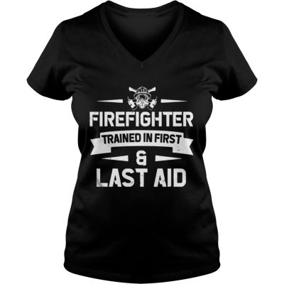 Firefighter Trained In First And Last Aid VNeck