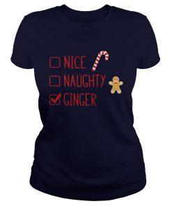 Gingerbread nice naughty ginger Christmas Ladies Tee