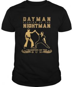 Guys Day Man fighter of the nightman champion of the sun shirt