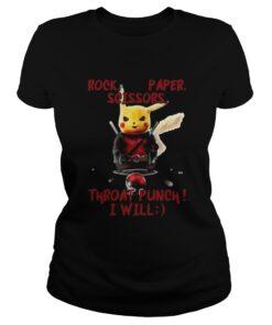 Ladies Tee Pikachu rock paper scissors throat punch I will shirt
