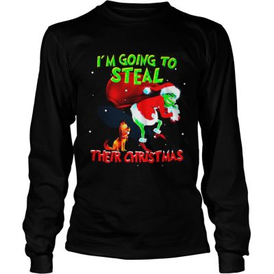Longsleeve Tee Grinch Santa and Max I'm going to steal their christmas shirt