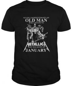 Never Underestimate An Old Man Who Listen To Metallica Guys