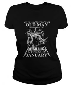 Never Underestimate An Old Man Who Listen To Metallica Ladies Tee