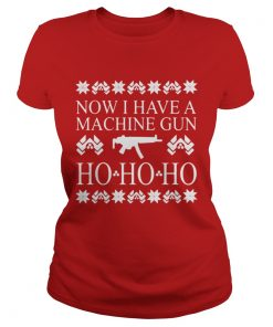 Now I have a machine gun ho ho ho red Ladies Tee