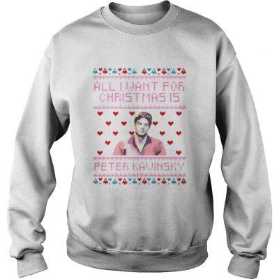 Sweatshirt All I Want For Christmas Is Peter Kavinsky Christmas shirt