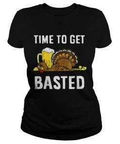 Time To Get Basted Thanksgiving Turkey Ladies Tee