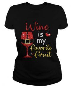 Wine Is My Favorite Fruit Christmas Ladies Tee
