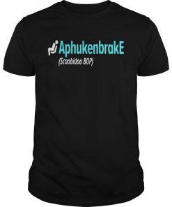 Guys Aphukenbrake scoobidoo bop