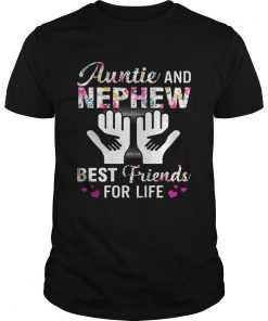 Guys Aunt And Nephew Best Friends For Life Shirt