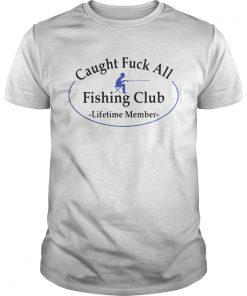 Guys Caught fuck all fishing club lifetime member