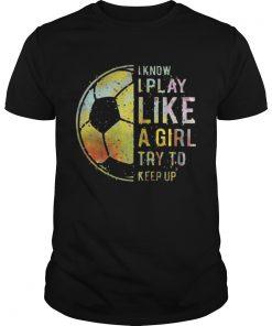 Guys Football I know I play like a girl try to keep up