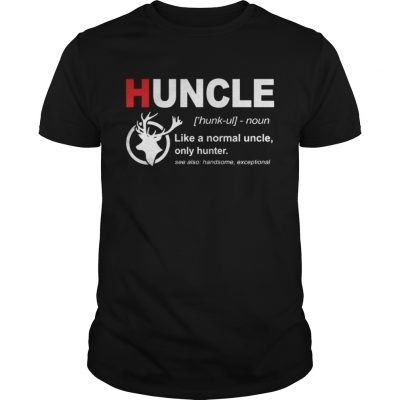 Guys Huncle like a normal uncle only hunter