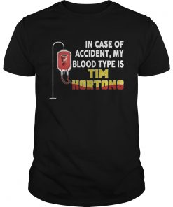 Guys In case of accident my blood type is tim hortons