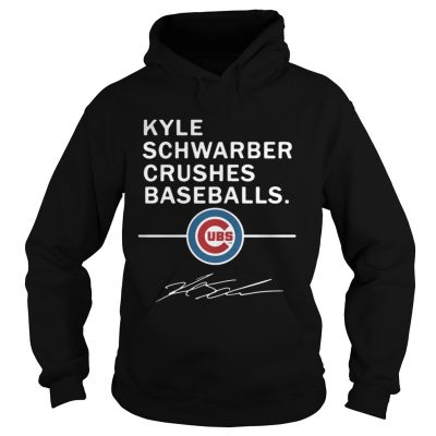 Hoodie Kyle Schwarber Crushes baseball Chicago Cubs