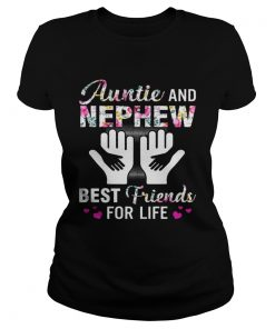 Ladies Tee Aunt And Nephew Best Friends For Life Shirt