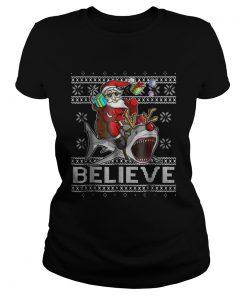 Ladies Tee Believe in Santa Riding Shark Christmas Ugly