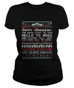 Ladies Tee Central Perk Monica monica have a happy ugly Christmas