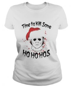 Ladies Tee Michael Myers time to kill some Ho ho hos Christmas