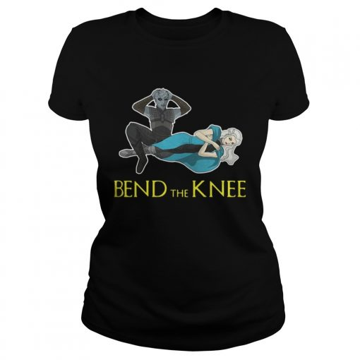 Ladies Tee Night King Daenerys Targaryen Bend the Knee