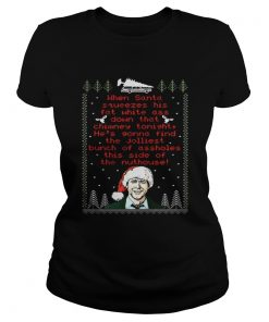 Ladies Tee Official When Santa Squeezes His Fat White Ass
