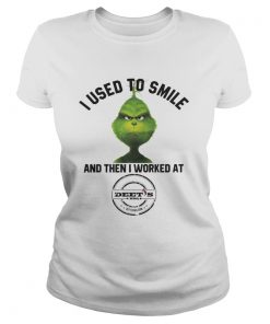 Ladies Tee The Grinch I Used To Smile and Then I Worked Deets Barbecue shirt