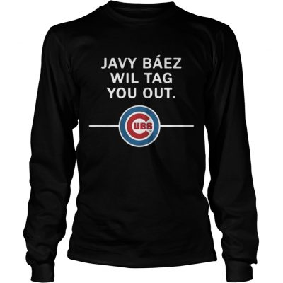 Longsleeve Tee Javy Baez Wil Tag You Out Chicago Cubs
