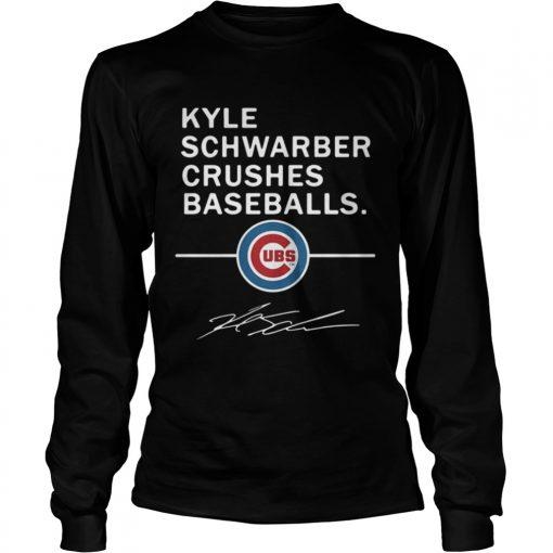 Longsleeve Tee Kyle Schwarber Crushes baseball Chicago Cubs