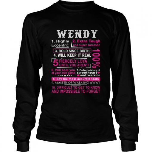 Longsleeve Tee Wendy highly eccentric extra tough and super sarcastic bold since birth