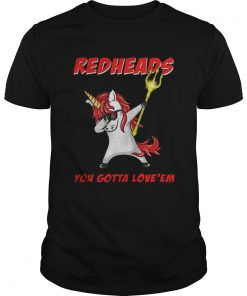 Guys Awesome Aquaman Unicorn Dabbing Redheads you gotta loveem shirt