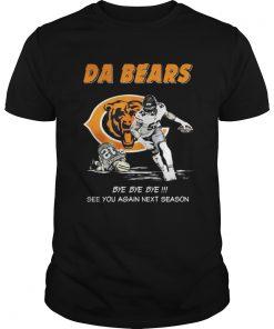 Guys Da Bears Bye Bye Bye See You Again Next Season Shirt