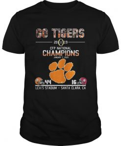 Guys Go tigers 2019 CFP national champions January 7 2029 44 16 Levis stadium santa clara CA shirt