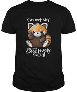 Guys Im not shy Im just selectively social shirt