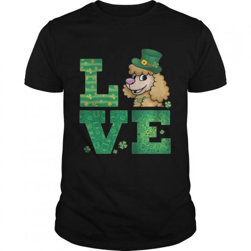 Guys Love Poodle St Patricks Day Green Shamrock TShirt