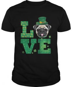 Guys Love Pug St Patricks Day Green Shamrock TShirt