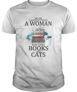 Guys Never Underestimate A Woman Who Loves Books And Cats Shirt