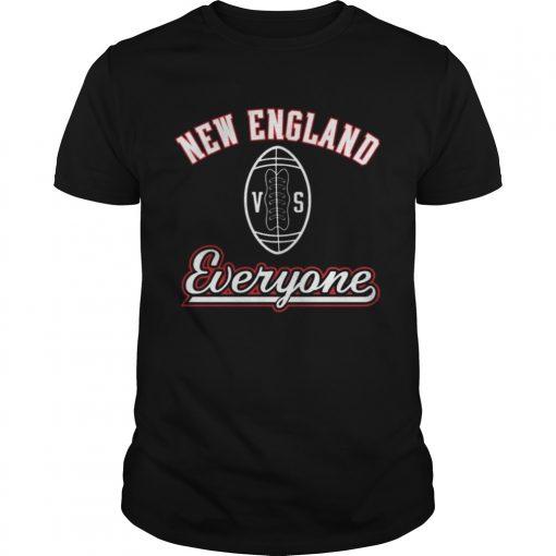 Guys New England VS Everyone Shirt