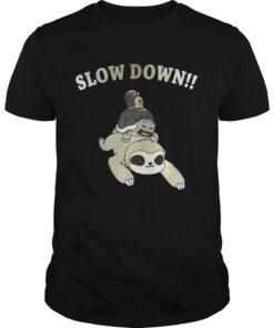 Guys Sloth Slow down shirt
