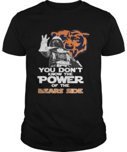 Guys You Dont Know The Power Of The Bears Side Football TShirt