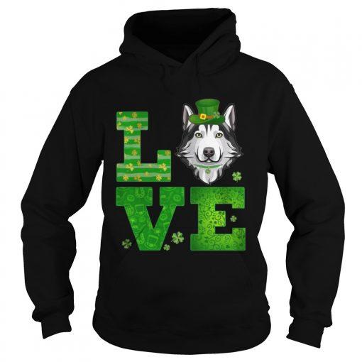 Hoodie Love Husky St Patricks Day Green Shamrock TShirt