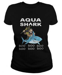 Ladies Tee Aquaman Shark doo doo doo shirt