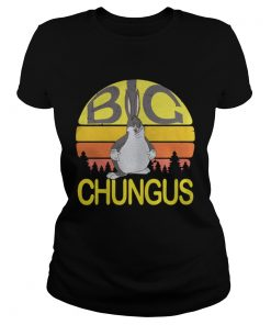 Ladies Tee Big Chungus meme vintage shirt